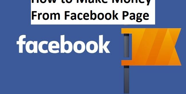 How to Make Money From Facebook Page